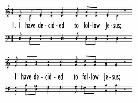 I Have Decided to Follow Jesus | Hymnary.org