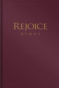 Rejoice Hymns - Hymnary.org