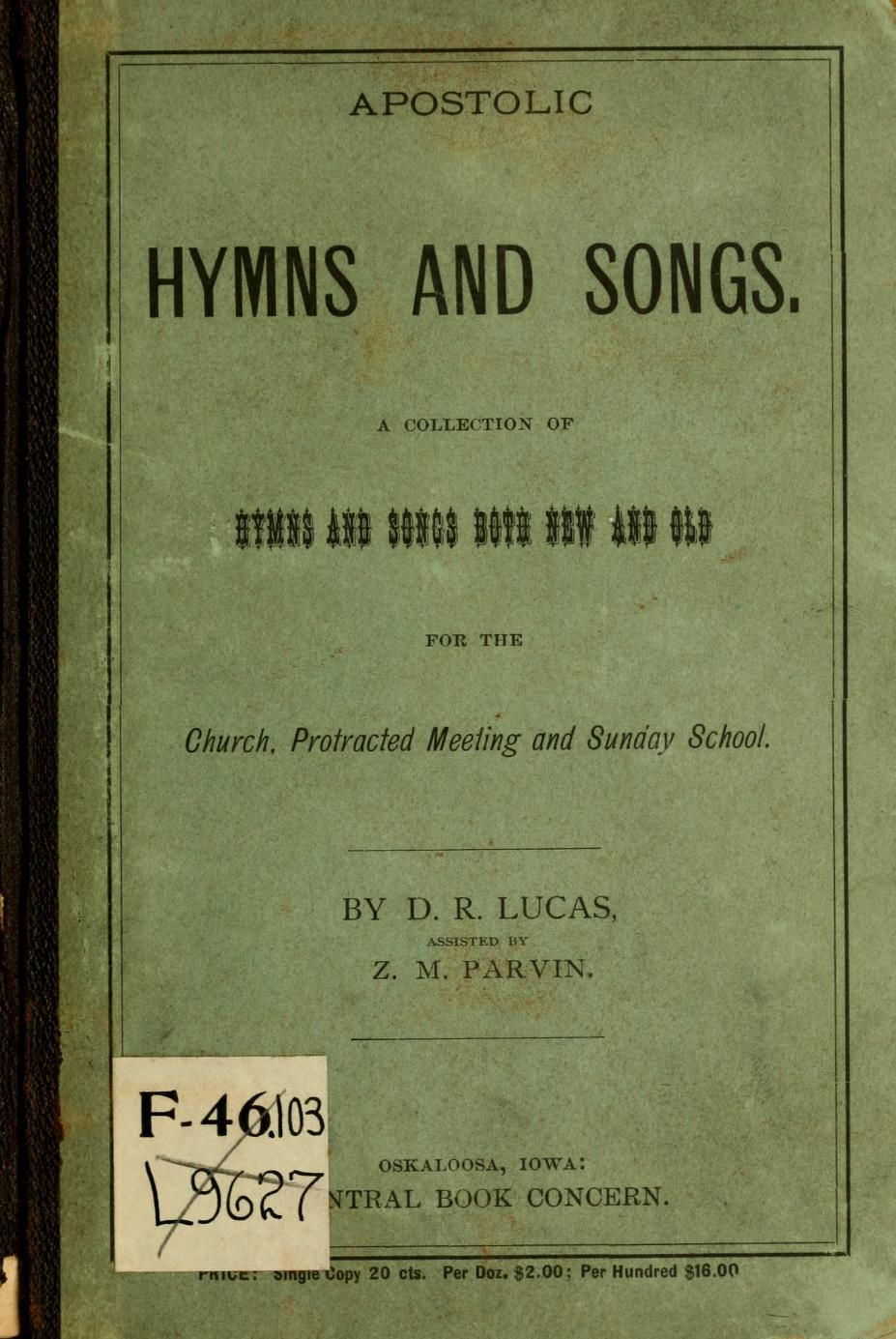 Apostolic Hymns and Songs: a collection of hymns and songs