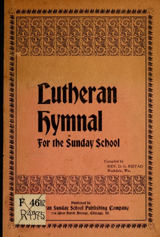Lutheran Hymnal For The Sunday School Hymnary Org