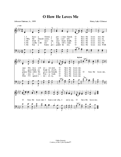 I have a friend, a precious friend, O how he loves me | Hymnary.org