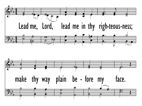 Lead me lord in thy righteousness lyrics