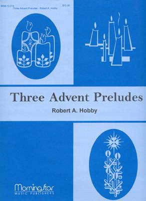 three advent preludes. Black Bedroom Furniture Sets. Home Design Ideas