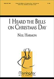 i heard the bells on christmas day chor - I Heard The Bells On Christmas Day Chords
