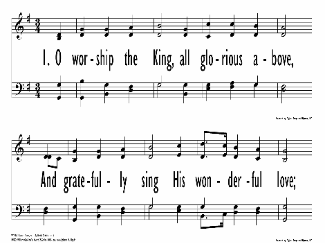 O Worship the King all glorious above   Hymnary org