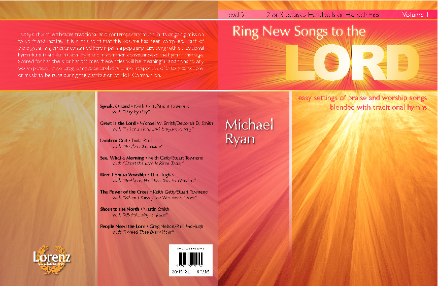 Ring New Songs to the Lord, Vol  1 (easy settings of praise and