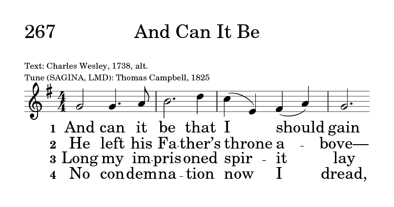 Psalter Hymnal (Gray) 267  And can it be that I should gain