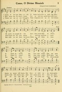 O Come Divine Messiah (Luke 1)