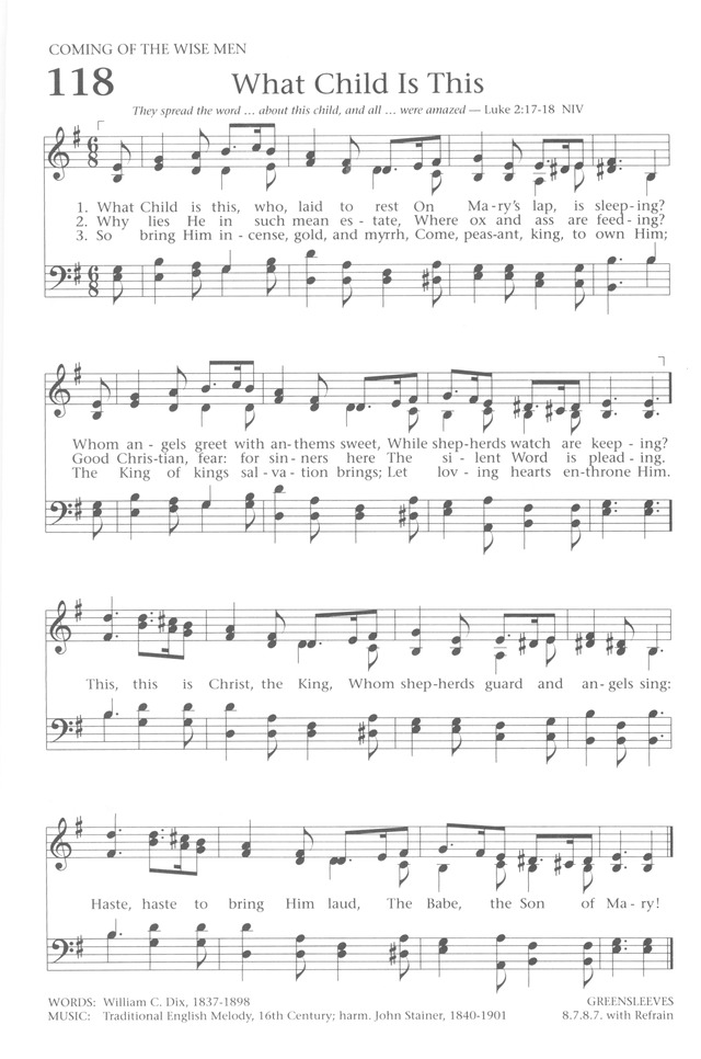 Baptist Hymnal 1991 118  What Child is this, who, laid to rest
