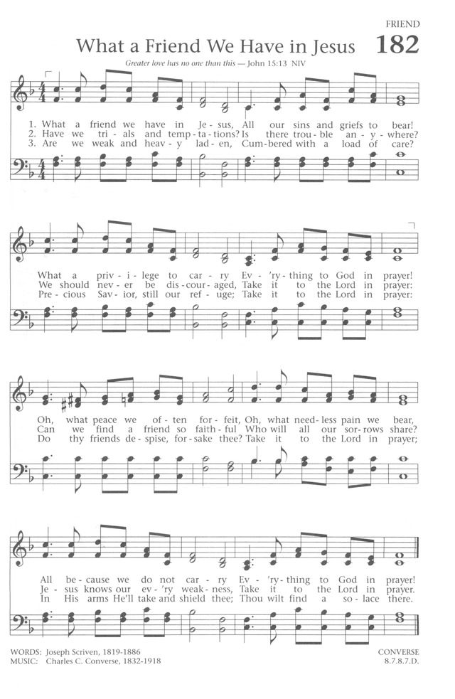 Lyric friend of god lyrics : Baptist Hymnal 1991 182. What a friend we have in Jesus | Hymnary.org