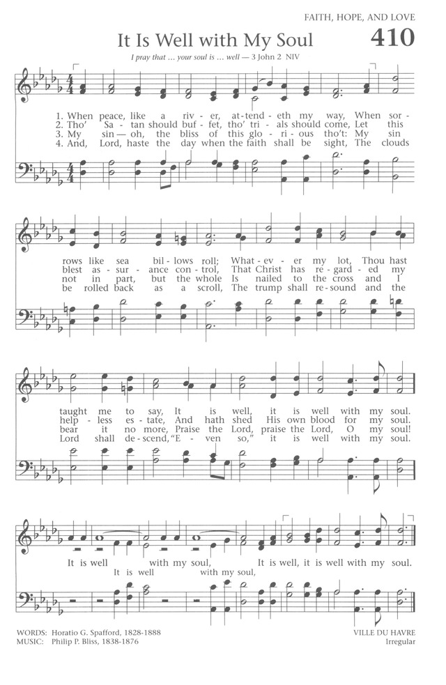 Baptist Hymnal 1991 410. When peace, like a river, attendeth my way ...