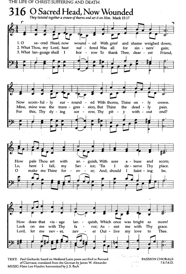 The Celebration Hymnal: songs and hymns for worship 316. O sacred ...