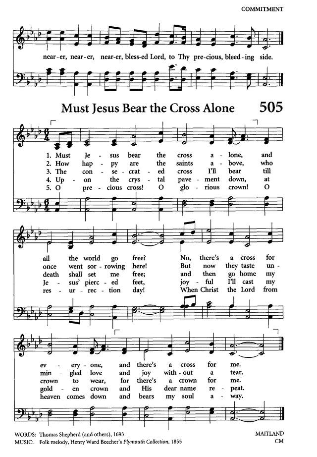 Celebrating Grace Hymnal 505. Must Jesus bear the cross alone ...