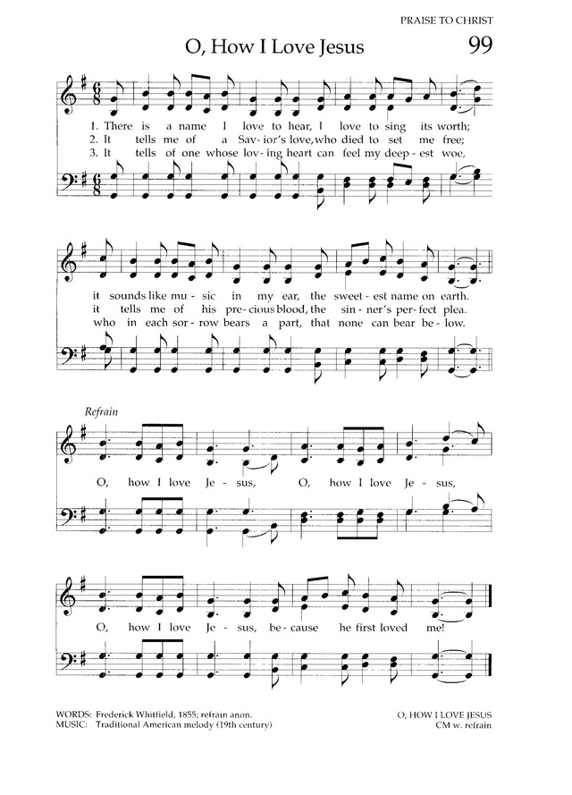 Lyric oh how i love jesus lyrics : Chalice Hymnal 99. There is a name I love to hear | Hymnary.org