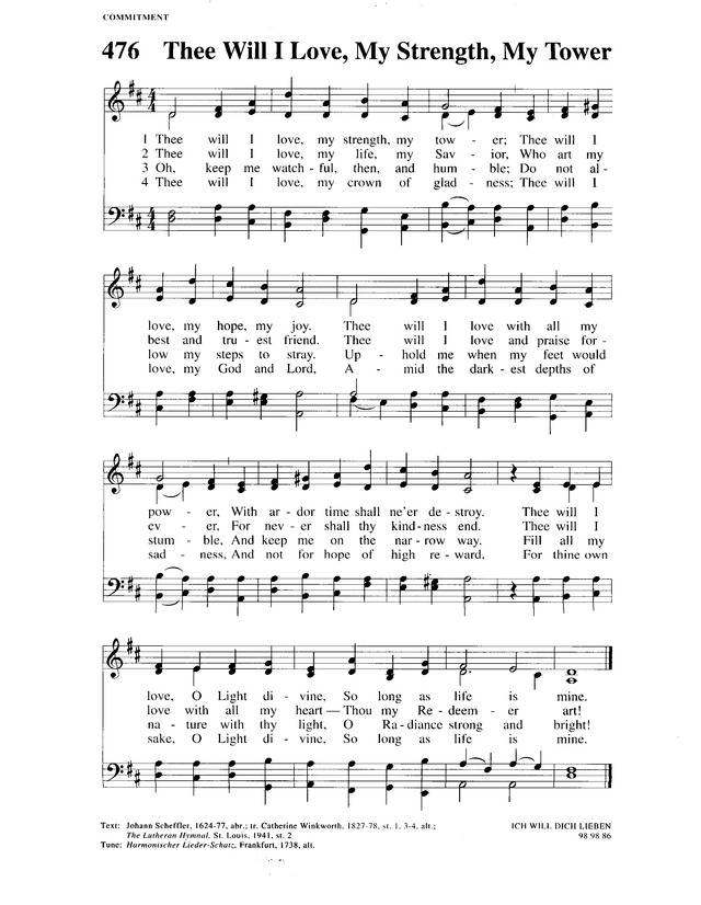 Christian Worship: a Lutheran hymnal 476  Thee will I love