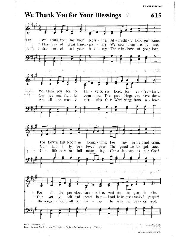 Lyric count your blessings hymn lyrics : Christian Worship: a Lutheran hymnal 615. We thank you for your ...