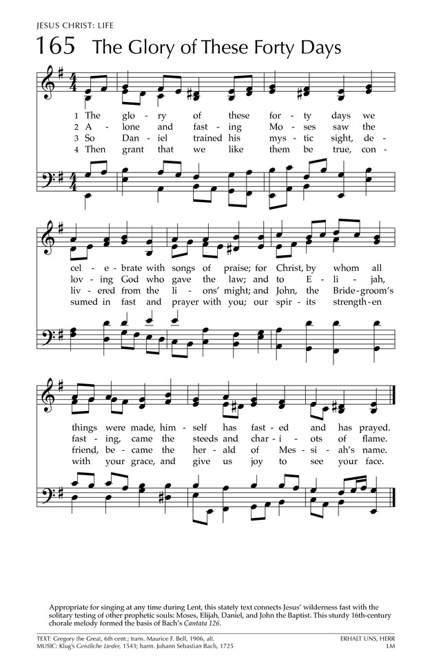 Glory to God: the Presbyterian Hymnal 165. The glory of these forty ...