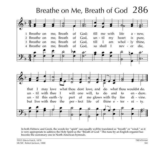 Glory to God: the Presbyterian Hymnal 286. Breathe on me, Breath of ...