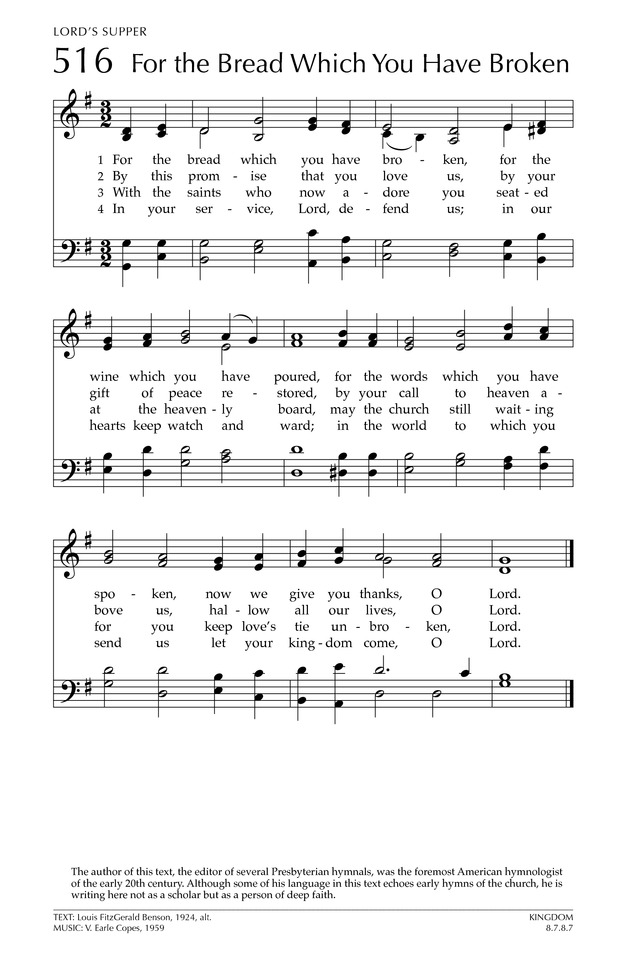 Glory To God The Presbyterian Hymnal 516 For The Bread Which You