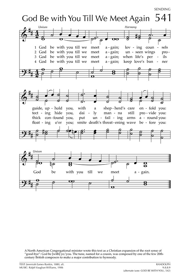 Lyric just as i am without one plea lyrics : Glory to God: the Presbyterian Hymnal 541. God be with you till we ...