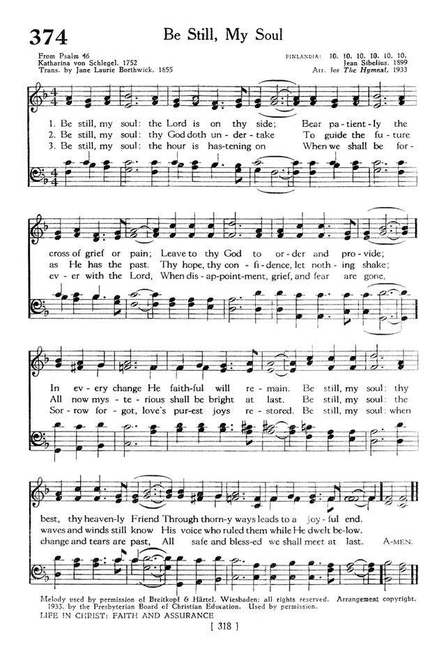 The Hymnbook 374 Be Still My Soul The Lord Is On Thy Side
