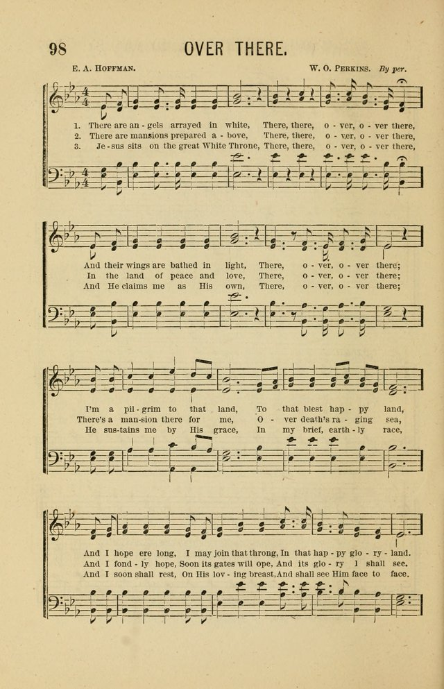 The Heavenly Choir: a collection of hymns and tunes for all occasions of worship, congregational, church, prayer, praise, choir, Sunday school, and social meeings page 98