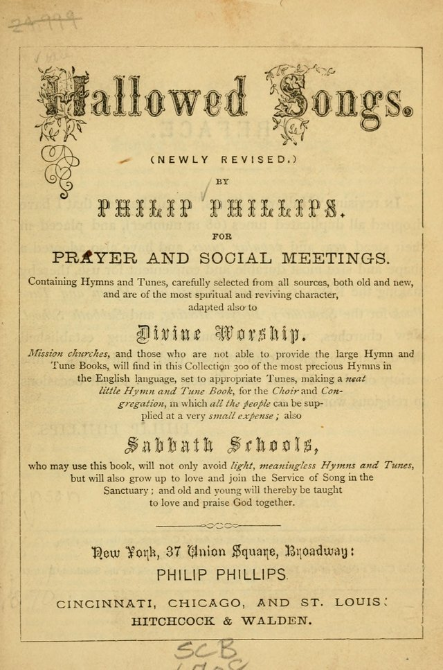Hallowed Songs: for prayer and social meetings, containing hymns and tunes, carefully selected from all sources, both old and new, and are of the most spiritual..(Newly Revised) page 1