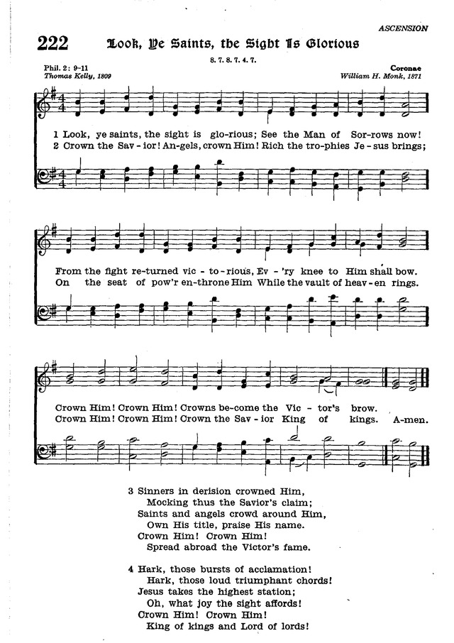 The Lutheran Hymnal 222. Look, ye saints, the sight is glorious ...