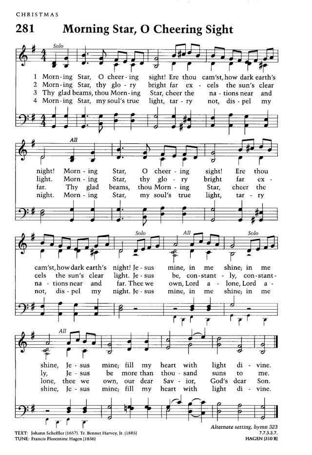 Moravian Book of Worship 281. Morning Star, O cheering sight!   Hymnary.org