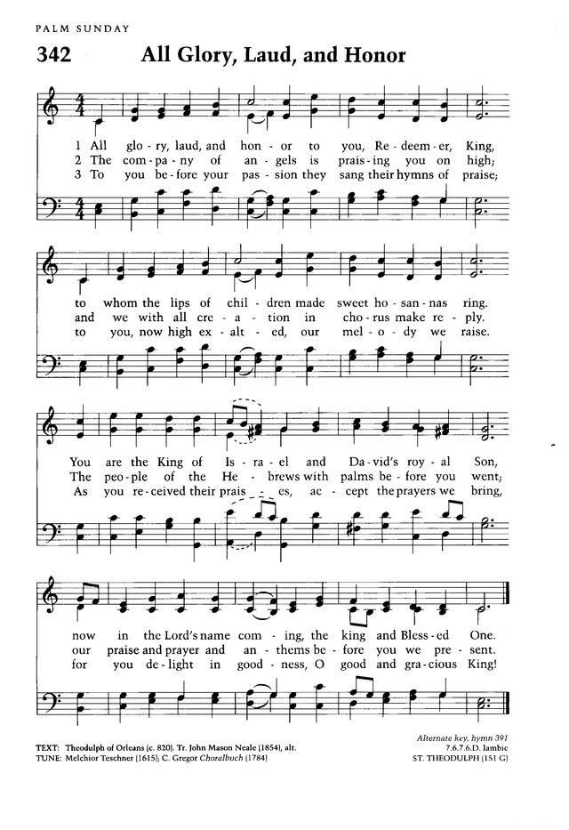 Moravian Book of Worship 342  All glory, laud, and honor