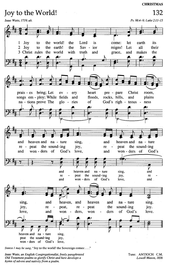 The New Century Hymnal 132. Joy to the world! the Lord is come ...