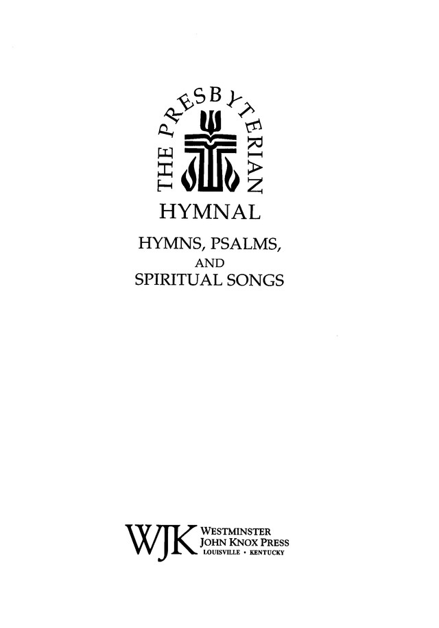Presbyterian Hymnal: hymns, psalms, and spiritual songs page iii