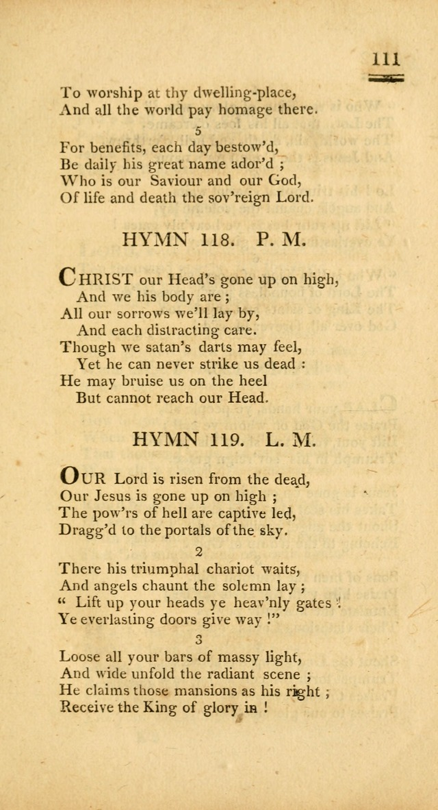 Psalms, Hymns and Spiritual Songs: selected and designed for the use of  the church universal, in public and private devotion; with an appendix, containing the original hymns omitted in the last ed. page 113