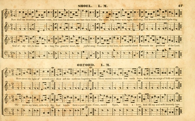 The Sacred Harp or Eclectic Harmony: a collection of church music, consisting of a great variety of psalm and hymn tunes, anthems, sacred songs and chants...(New ed., Rev. and Corr.) page 47