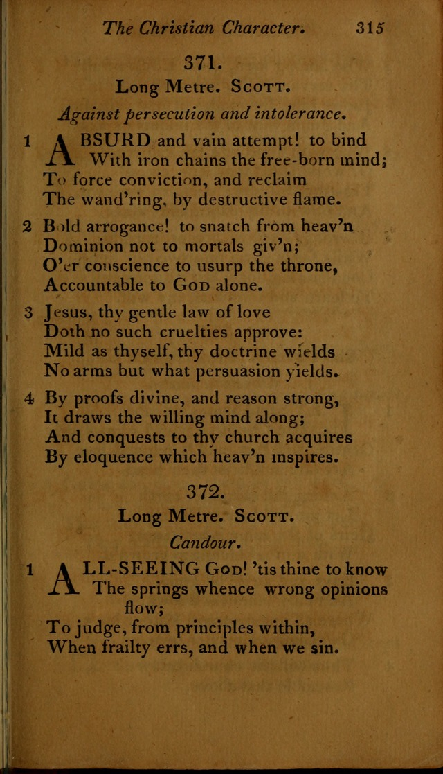 A Selection of Sacred Poetry: consisting of psalms and hymns, from Watts, Doddridge, Merrick, Scott, Cowper, Barbauld, Steele ...compiled for  the use of the Unitarian Church in Philadelphia page 315