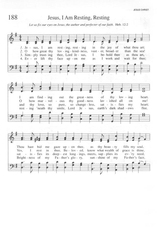 Trinity Hymnal (Rev. ed.) 188. Jesus, I am resting, resting ...