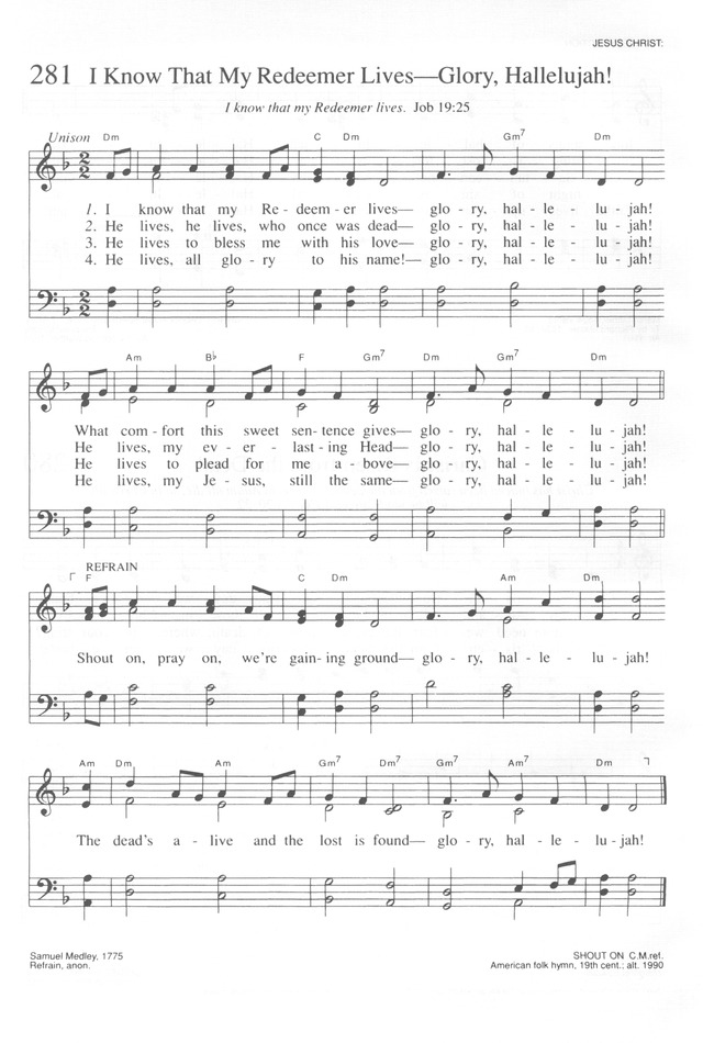 Trinity Hymnal (Rev. ed.) 281. I know that my Redeemer lives - glory ...