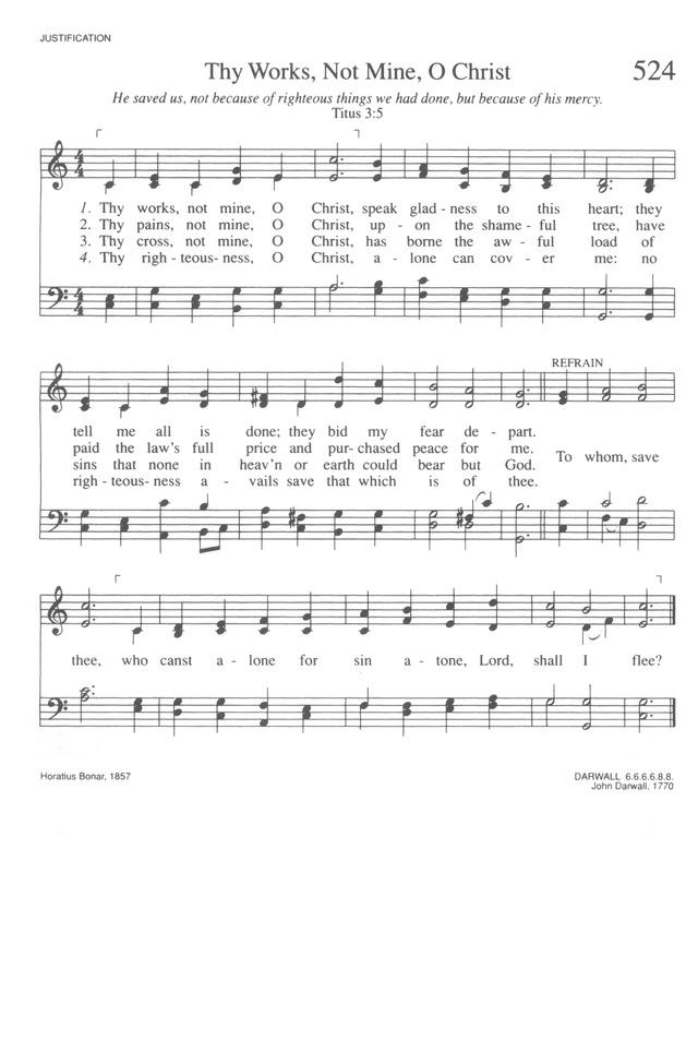 Trinity Hymnal (Rev. ed.) 524. Thy works, not mine, O Christ ...