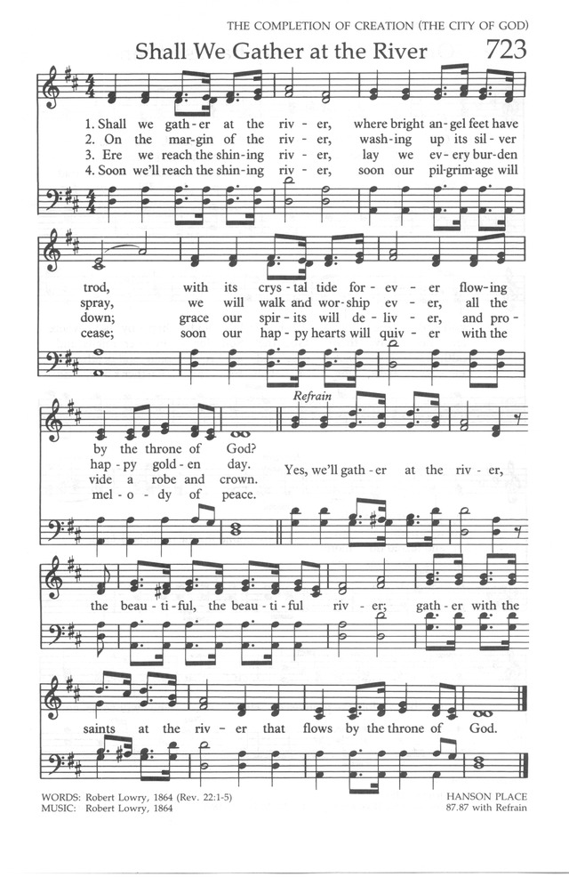 The United Methodist Hymnal 723. Shall we gather at the river ...