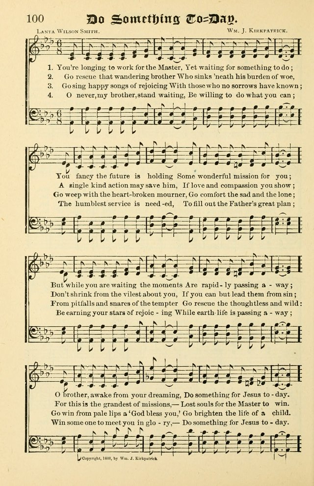 Unfading Treasures: a compilation of sacred songs and hymns, adapted for use by Sunday schools, Epworth Leagues, endeavor societies, pastors, evangelists, choristers, etc. page 100