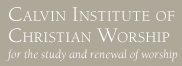 Calvin Institute of Christian Worship